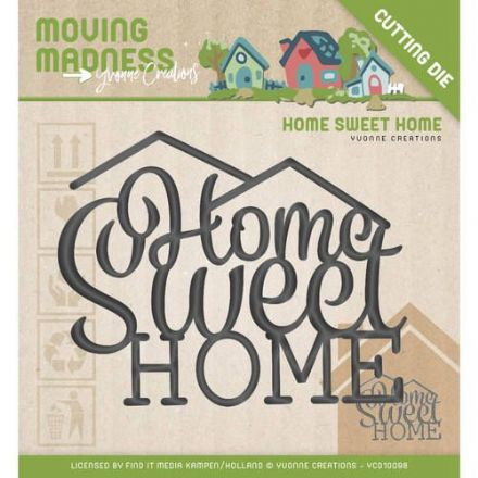YCD10098 ~ Moving Madness ~ Home Sweet Home ~ Yvonne Creations